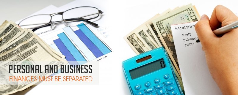 Personal and Business Finances Must be Separated