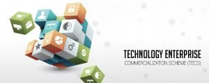 Technology Enterprise Commercialization Scheme TECS