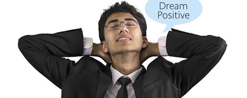 dream positive outcomes from your business idea
