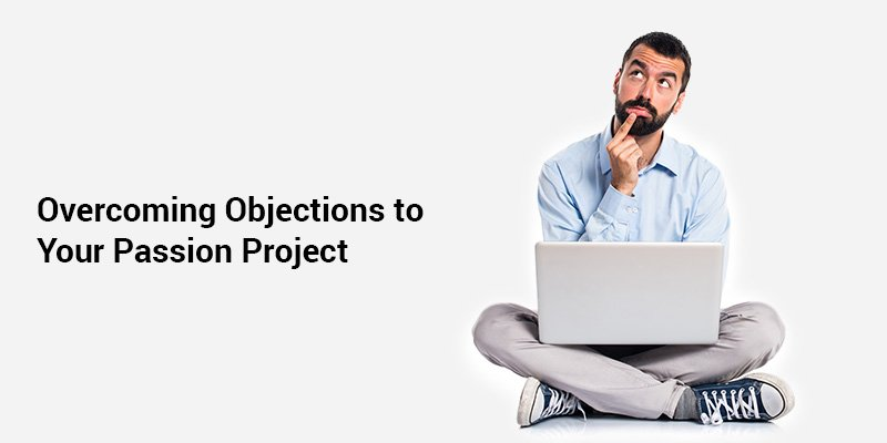 How to Overcome Objections to Your Business Idea