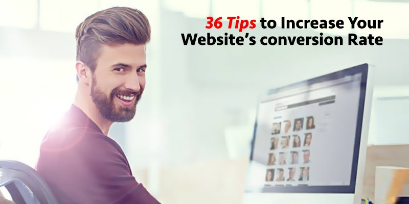 36 Tips to Increase Your Website Conversion Rate